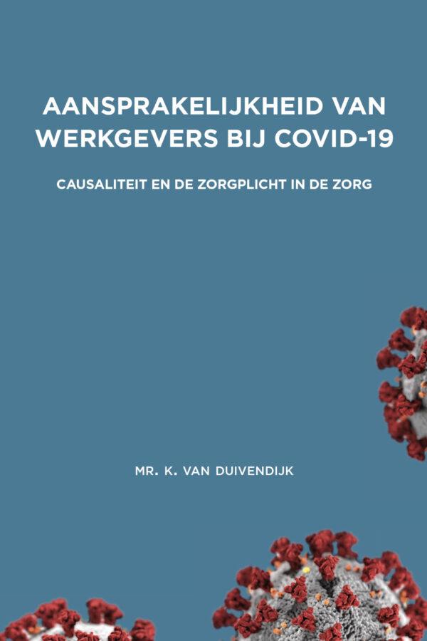 Aansprakelijkheid van werkgevers bij COVID-19 - Celsus